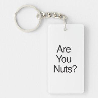 ¿Es usted Nuts? Llavero Rectangular Acrílico A Doble Cara