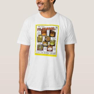 ¡Es usted que filtra?! ¡Camiseta orgánica! Playeras