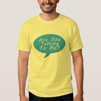 Es usted que habla conmigo camisas