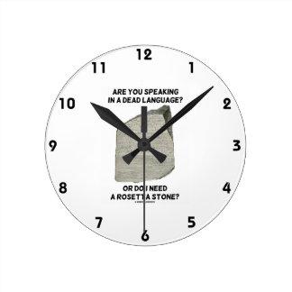 Es usted que habla en una lengua muerta o hace yo  reloj redondo mediano