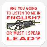 Es usted que va a escuchar mí en inglés o la venta colcomanias cuadradass