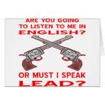 Es usted que va a escuchar mí en inglés o la venta tarjeton