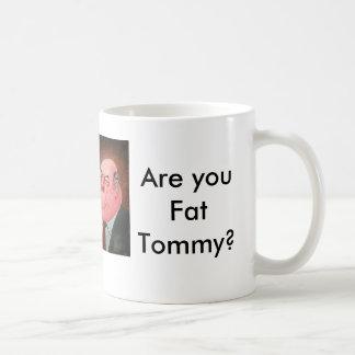 ¿Es usted Tommy gordo? Taza