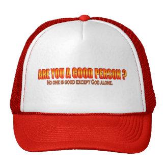 ¿Es usted una buena persona? Gorras