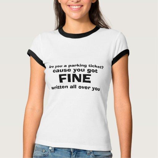 ¿Es usted una multa de aparcamiento? , cáusele con Tshirts
