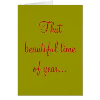 Esa época del año hermosa… tarjeta de felicitación