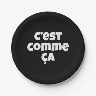 Ésa es apenas la manera que es - francés de C'est Platos De Papel