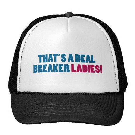 ¡Ésa es señoras de un triturador del trato! Gorra