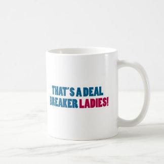 ¡Ésa es señoras de un triturador del trato! Tazas De Café