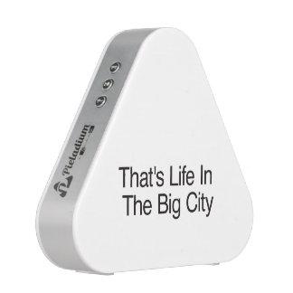 Ésa es vida en la ciudad grande altavoz bluetooth