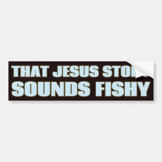 Esa historia de Jesús suena a pescado Pegatina De Parachoque