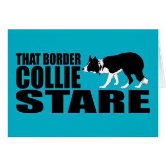 Esa mirada fija del border collie tarjeta de felicitación