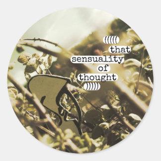 esa sensualidad del pensamiento pegatina redonda