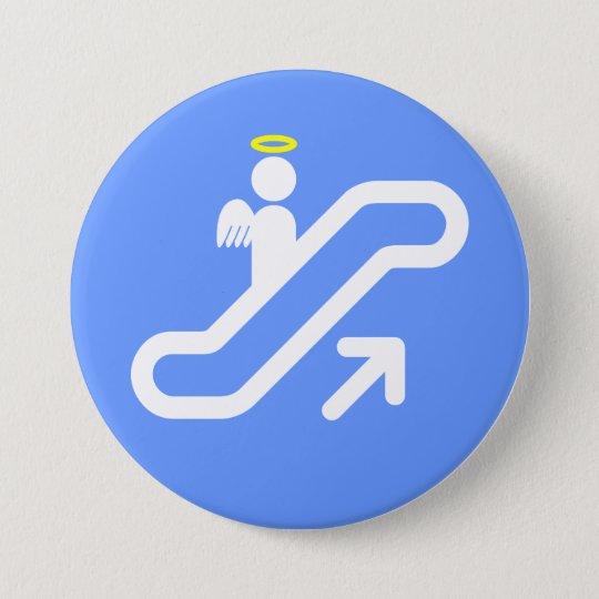 Escalator to Heaven! Pinback Button