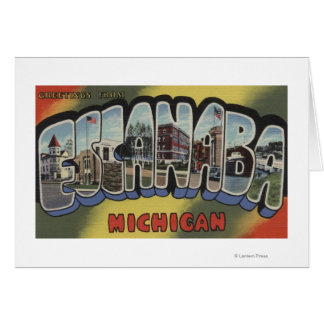 Escanaba, Michigan - Large Letter Scenes Card