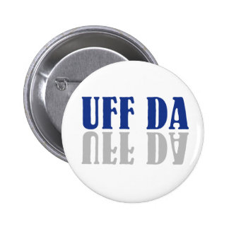 Escandinavo divertido de UFF DA Pin Redondo De 2 Pulgadas