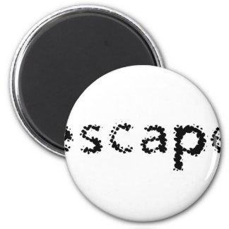 Escape 2 Inch Round Magnet