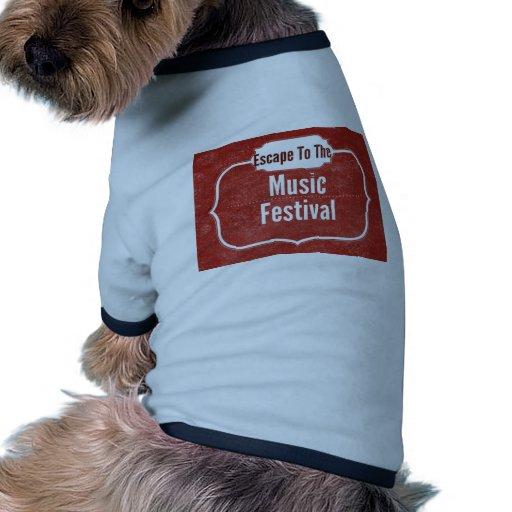 Escape al festival de música camisa de mascota