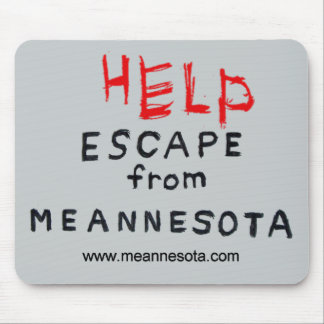 ESCAPE from Meannesota Mouse Pad