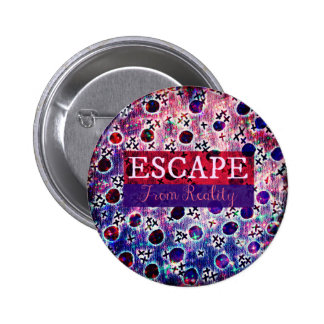 ESCAPE FROM REALITY Typography Purple Art Hipster Pin