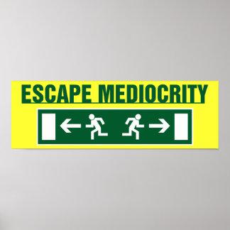 Escape Mediocrity Poster