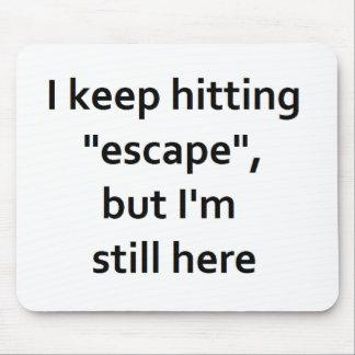 Escape Mouse Pad