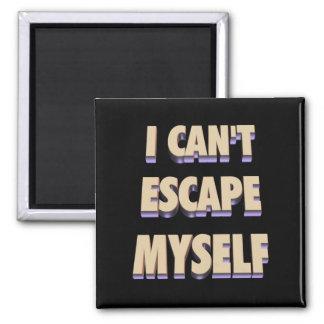 Escape Myself Magnet 3D