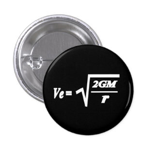 Escape Velocity formula Pinback Button