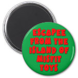 Escapee from the Island of Misfit Toys 2 Inch Round Magnet