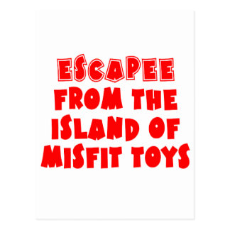 Escapee from the Island of Misfit Toys Postcard