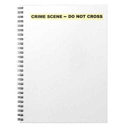 Escena del crimen - no cruce libro de apuntes