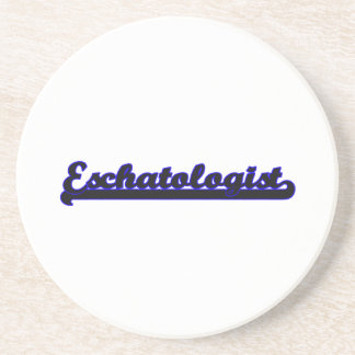 Eschatologist Classic Job Design Drink Coasters