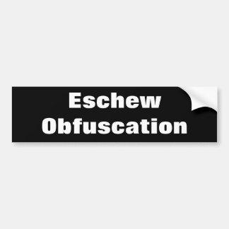 """Eschew Obfuscation"" Bumper Sticker"