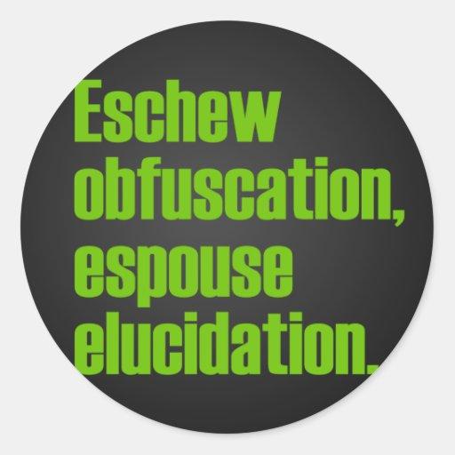 Eschew obfuscation stickers zazzle for Esche wei