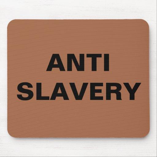 Esclavitud anti Brown de Mousepad Tapete De Raton