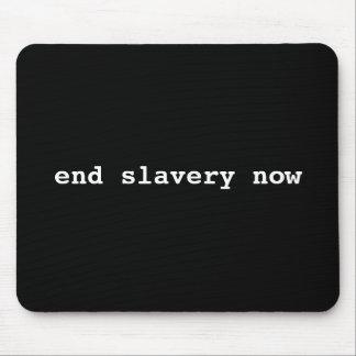 esclavitud del final ahora alfombrillas de ratones