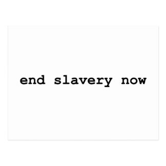 esclavitud del final ahora tarjeta postal