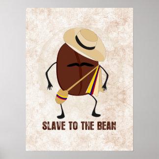 Esclavo a la haba póster