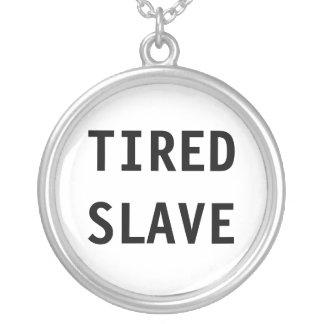 Esclavo cansado del collar