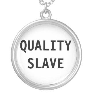 Esclavo de la calidad del collar
