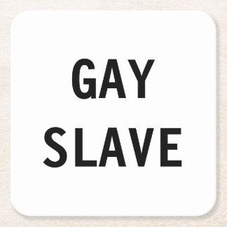 Esclavo del gay del práctico de costa posavasos desechable cuadrado