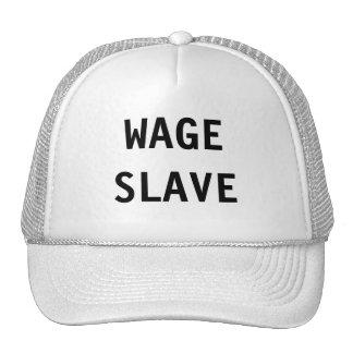 Esclavo del salario del gorra
