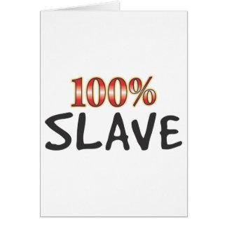 Esclavo el 100 por ciento felicitación