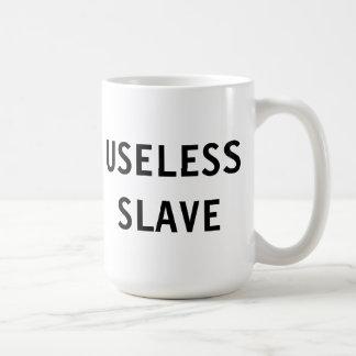 Esclavo inútil de la taza