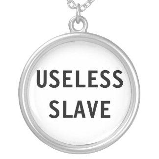 Esclavo inútil del collar