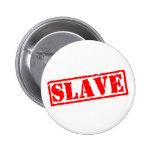 Esclavo Pins