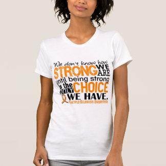 Esclerosis múltiple cómo es fuerte somos camiseta