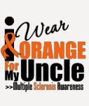 Esclerosis múltiple llevo el naranja para mi tío camiseta
