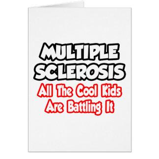Esclerosis múltiple… todos los niños frescos tarjetón