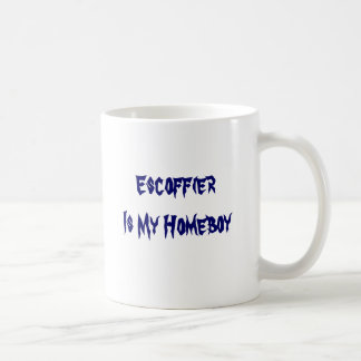 Escoffier Is My Homeboy Coffee Mugs